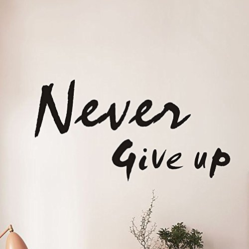 Decoration Vinyl (Never Give Up Wall Decal Living Room Bedroom Vinyl Carving Wall Decal Sticker for Home Decoration (Never give up))