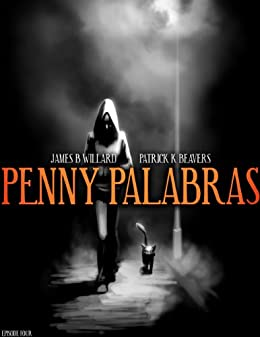 Penny Palabras - Episode 04: Disappearing Acts by [Willard, James B.]