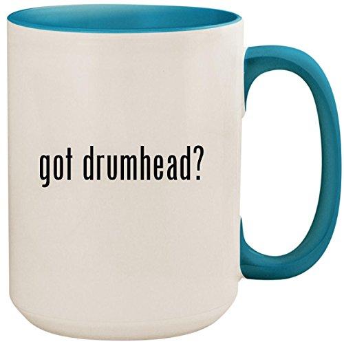 got drumhead? - 15oz Ceramic Colored Inside and Handle Coffee Mug Cup, Light (Tru Blue Pearl)