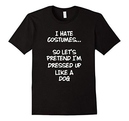 Mens I Hate Costumes Let's Pretend I'm Dressed Like a Bird Shirt XL (Black Bird Costume Ideas)