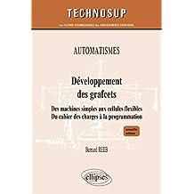 Developpement des Grafcets Automatismes Niveau B Nouvelle Edition