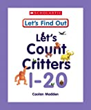 Let's Count Critters, 1-20, Caolan Madden, 053114870X