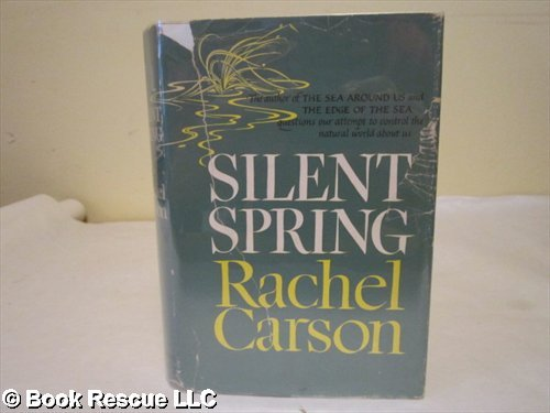 - Silent Spring by Carson, Rachel published by Houghton Mifflin Hardcover