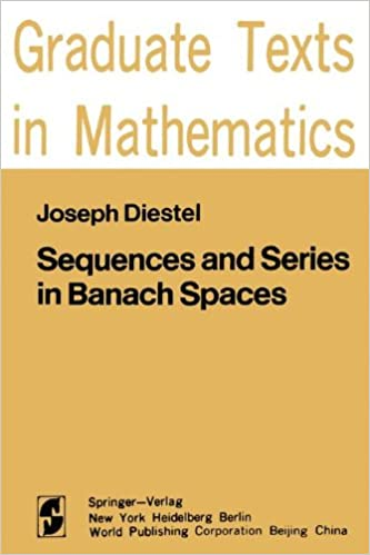 Sequences and Series in Banach Spaces (Graduate Texts in Mathematics)