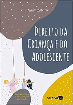 Direito da criança e do adolescente - 1ª edição de 2019