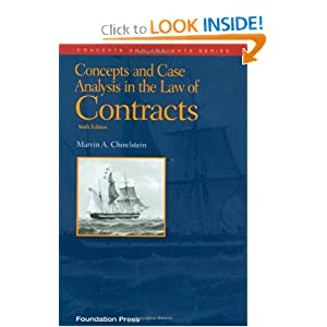 Concepts and Case Analysis in the Law of Contracts, 6th (Concepts and Insights Series) Marvin A. Chirelstein