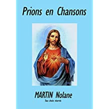 prions en chansons (French Edition)