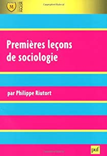 Premières leçons de sociologie par Riutort