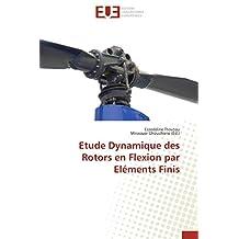 Etude Dynamique des Rotors en Flexion par Eléments Finis