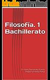 Filosofía. 1 Bachillerato