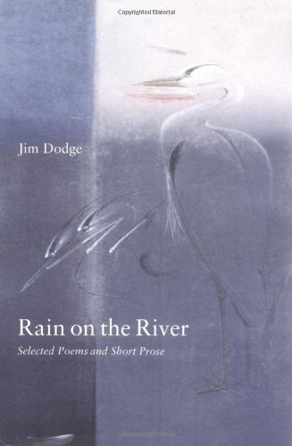 Download Rain on the River: Selected Poems and Short Prose PDF