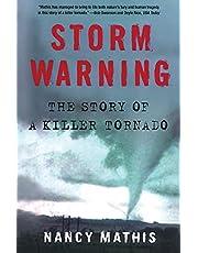 Storm Warning: The Story of a Killer Tornado