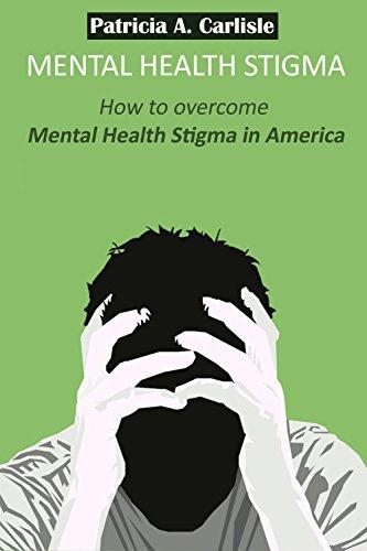 Mental Health Stigma How To Overcome Mental Health Stigma In