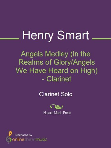 Angels Medley (In the Realms of Glory/Angels We Have Heard on High) - Clarinet