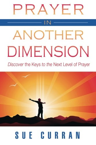 Read Online Prayer in Another Dimension PDF