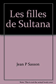 Sultana : [2] : Les filles de Sultana, Sasson, Jean
