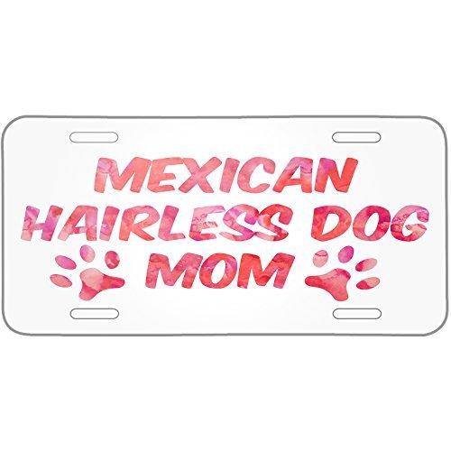 Saniwa Dog & Cat Mom Mexican Hairless Dog Metal License Plate 6X12 Inch by Saniwa