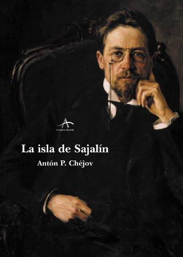 La isla de Sajalín (Clásica Maior) (Spanish Edition)