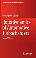 Rotordynamics of Automotive Turbochargers (Springer Tracts in Mechanical Engineering)