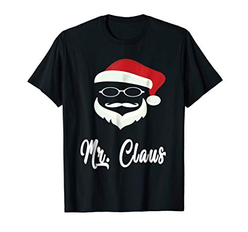 Funny Mr Claus Christmas T-Shirt Matching Family Tees Gift -