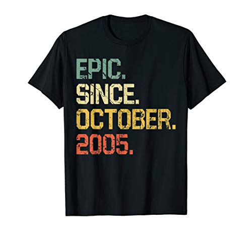 14 Years Old Shirt Gift- Epic Since October 2005  T-Shirt (Gift Ideas For 14 Yr Old Daughter)