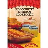 Old El Paso Sun Mexican Cookbook II, Old El Paso Staff, 0914091328