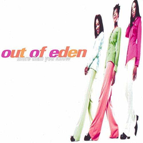 Out Of Eden - More Than You Know (1996)