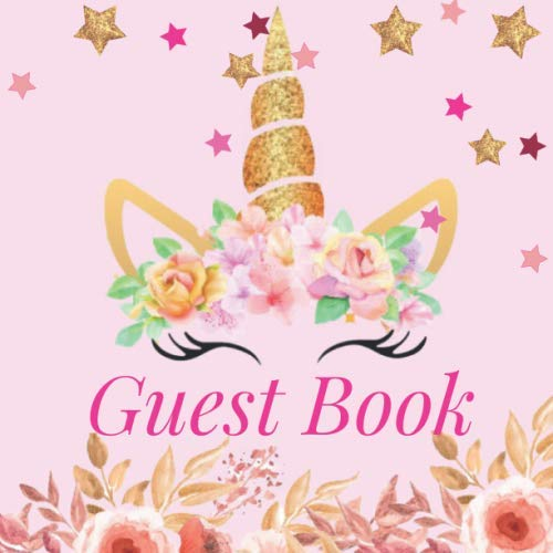 Guest Book: Unicorn Glitter Lashes Themed Birthday Party Guestbook Anniversary Theme Wedding Birthday Memorial Farewell Graduation Baby Shower Bridal ... Space -Milestone Keepsake Special Memories]()