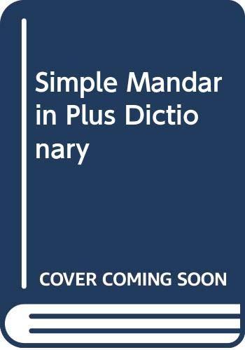 Simple Mandarin Plus Dictionary Soh Say Peng