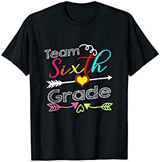 Team Sixth Grade Back To School Gift T-shirt | Size S - 5XL