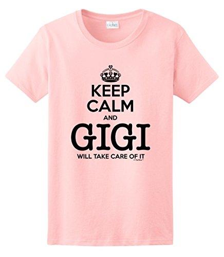 Gift for Gigi Gift for Grandma Keep Calm and Gigi Will Take Care of It, Grandma Ladies T-Shirt Large Light Pink