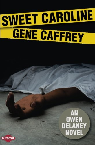Download Sweet Caroline (Owen Delaney) (Volume 3) PDF