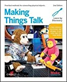 img - for Tom Igoe: Making Things Talk : Using Sensors, Networks, and Arduino to See, Hear, and Feel Your World (Paperback); 2011 Edition book / textbook / text book