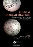 Fungal Bioremediation: Fundamentals and Applications Cover
