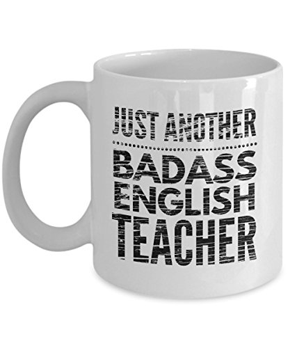 Just Another Badass English Teacher Mug - Cool Coffee Cup