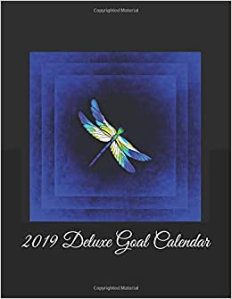 2019 Deluxe Goal Calendar: Daily Weekly Monthly Yearly ...