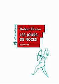 Les Jours de noces par Robert Desnos