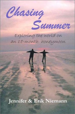 Chasing Summer: Exploring the world on an 18-month honeymoon pdf epub