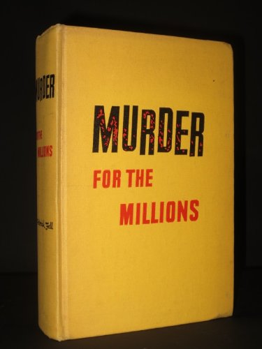- Murder for the Millions