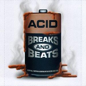 Acid: Breaks & Beats