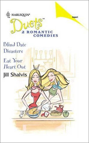 Read Online Blind Date Disasters / Eat Your Heart Out PDF