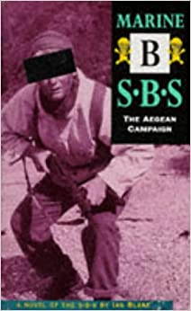Book Marine B: The Aegean Campaign: SBS (Special Boat Service)