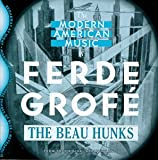 Modern American Music of Ferde Grofe