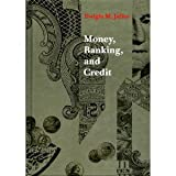 Money, Banking, and Credit, Jaffee, Dwight M., 0879014083