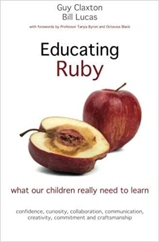 Educating ruby what our children really need to learn guy claxton educating ruby what our children really need to learn guy claxton bill lucas 9781845909543 amazon books fandeluxe Images