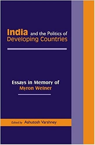 india and the politics of developing countries essays in memory of  india and the politics of developing countries essays in memory of myron  weiner st edition