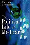 img - for The Political Life of Medicare (American Politics and Political Economy) book / textbook / text book