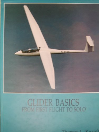 Glider Flights - Glider Basics from First Flight to Solo