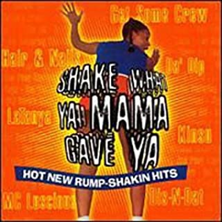 product image for Shake What Your Momma Gave You