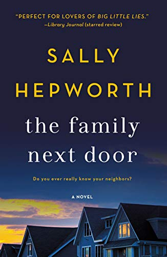 The Family Next Door: A Novel